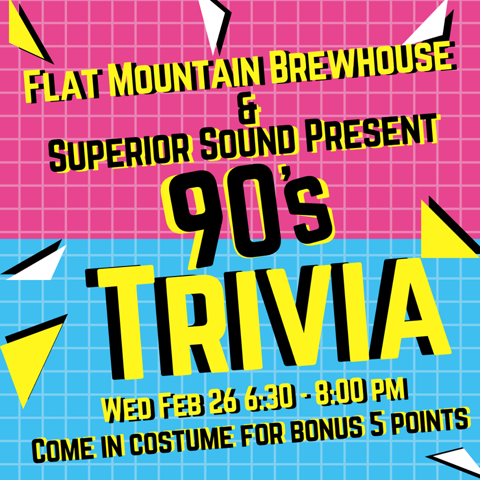 90's Trivia @ Flat Mountain Brewhouse