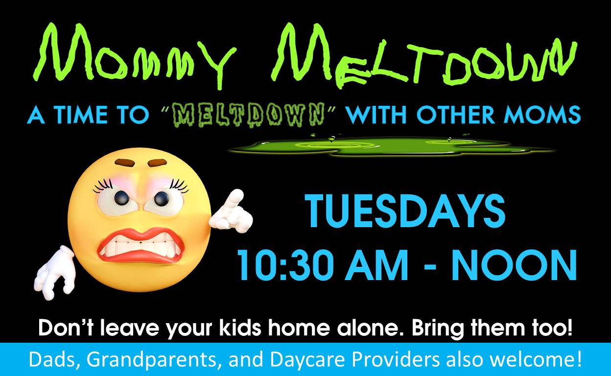 Mommy Meltdown @ Finney County Public Library