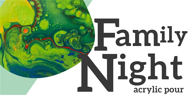 Family Night Acrylic Pour @ Garden City Arts