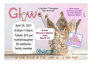 Mother/Daughter Glow Event @ First Southern Baptist Church