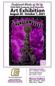 """Thundermuscle"" Art Exhibit @ Mercer Gallery, GCCC"